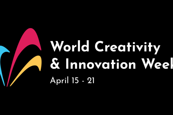 World Creativity & Innovation Week - April 15-21, 2020